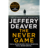 The Never Game: A riveting thriller from the Sunday Times bestselling author of The Goodbye Man (Colter Shaw Thriller…