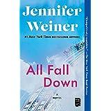 All Fall Down: A Novel