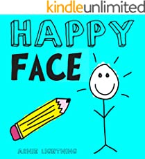 Happy Face: Cute and Fun Story About Happiness