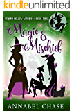 Magic & Mischief (Starry Hollow Witches Book 3) (English Edition)