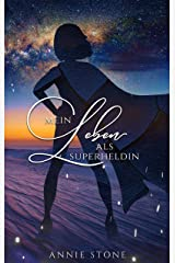 Mein Leben als Superheldin (Rock'n'Rallye 3) Kindle Ausgabe