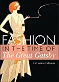 Fashion in the time of The Great Gatsby (Shire Library, Band 773)