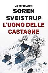 L'uomo delle castagne (Italian Edition) Versión Kindle