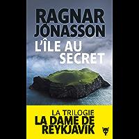 L'île au secret (La dame de Reykjavik t. 2)