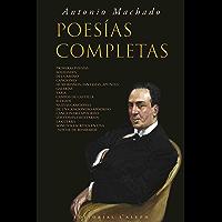 Antonio Machado: Poesías Completas (Spanish Edition)