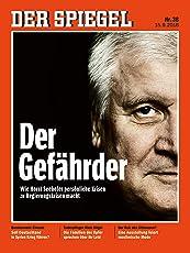 DER SPIEGEL 38/2018: Der Gefährder