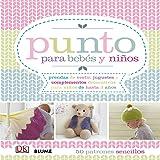 Punto para bebes y niños: 50 patrones sencillos