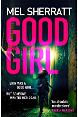 Good Girl: The gripping new crime thriller from the million copy bestseller (DS Grace Allendale Book 4) Kindle Edition