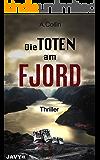 Die Toten am Fjord: Thriller (German Edition)