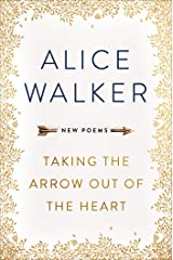 Taking the Arrow out of the Heart Paperback