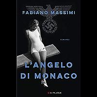 L'angelo di Monaco (Italian Edition)