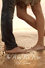 The Way We Were: Short Story Romance Kindle Edition
