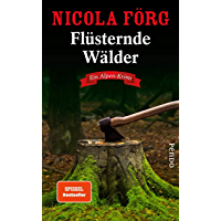 Flüsternde Wälder (Alpen-Krimis 11): Ein Alpen-Krimi (German Edition)