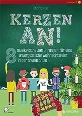 Kerzen an!: 8 musikalische Aufführungen für eine unvergessliche Weihnachtsfeier in der Grundschule