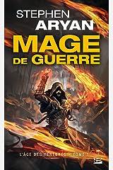 Mage de guerre: L'Âge des Ténèbres, T1 (French Edition) Kindle Edition