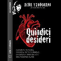 Quindici desideri (Alda Teodorani La regina nera)
