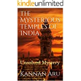 The Mysterious Temples of India: Unsolved Mystery