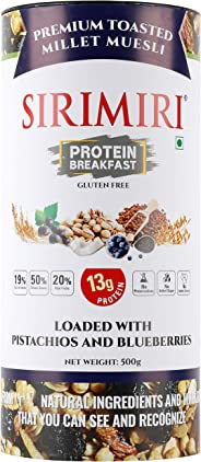 SIRIMIRI Premium Toasted Millet Muesli Protein Breakfast Loaded with Pistachios & Blueberries 500g High Protein, No Preserva