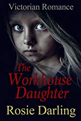 The Workhouse Daughter Kindle Edition