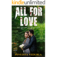ALL FOR LOVE: Happily Ever After Sensuous Thrilling Romance