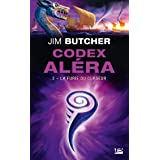 La Furie du Curseur: Codex Aléra, T3