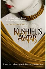 Kushiel's Avatar (Kushiel's Legacy Book 3) Kindle Edition