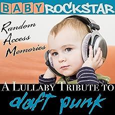 Lullaby Renditions Of Daft Punk: Random Access Memories