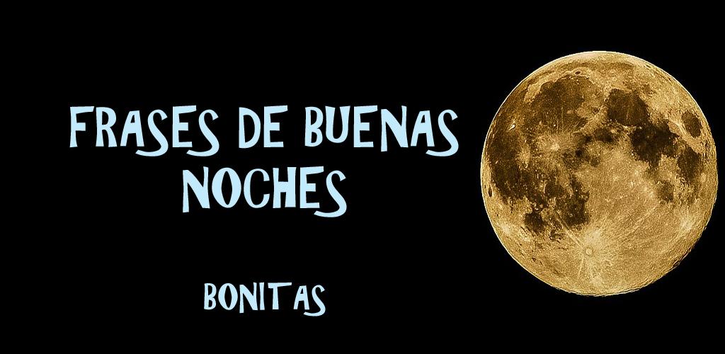 Buenas Noches Frases E Imágenes Bonitas Amazoncouk