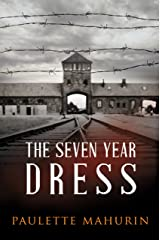 The Seven Year Dress: A Novel Kindle Edition