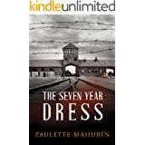 The Seven Year Dress: A Novel (English Edition)