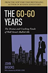 The Go-Go Years: The Drama and Crashing Finale of Wall Street's Bullish 60s (English Edition) Versión Kindle