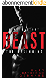 Beast: A Hate Story, The Beginning (English Edition)
