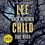 Blue Moon: A Jack Reacher Novel: 24