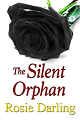 The Silent Orphan Kindle Edition