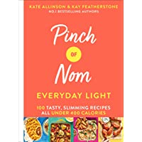 Pinch of Nom Everyday Light: 100 Tasty,… by Kay Featherstone