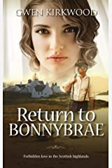 Return to Bonnybrae: Forbidden love in the Scottish Highlands (Love has no Borders Book 2) Kindle Edition