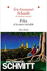 Félix et la source invisible: Roman Format Kindle
