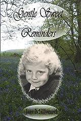 Gentle Sweet Reminders Paperback