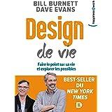 Design de vie: Faire le point sur sa vie et explorer les possibles (Happiness@Work)