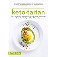 Ketotarian  The  Mostly  Plant based Plan to Burn Fat  Boost Energy  Crush Cravings and Calm Inflammation  English Edition