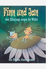 Finn und Jan: zwei Elfenjungs sorgen für Wirbel Kindle Ausgabe