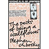 The Perks of Being a Wallflower: Stephen Chbosky: the most moving coming-of-age classic