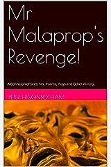 Mr Malaprop's Revenge! Kindle Edition