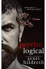 PSYCHOlogical: A Novel Kindle Edition