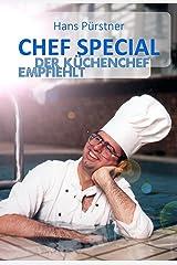 Chef Special: Der Küchenchef empfiehlt Kindle Ausgabe