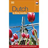 Dutch In 3 Months: Your Essential Guide to Understanding and Speaking Dutch