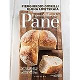 Il grande libro del pane. Tutti i segreti della panificazione, svelati da un grande maestro. Ediz. illustrata