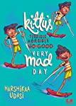 Kittu's Very Mad Day (Children First)