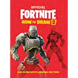 FORTNITE Official How to Draw Volume 2: Over 30 Weapons, Outfits and Items! (Official Fortnite Books)