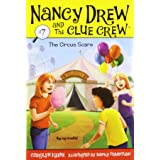The Circus Scare (Volume 7) (Nancy Drew and the Clue Crew)